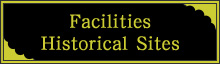 Facilities/Historical Sites